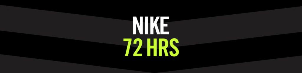 Nike 72 HRS